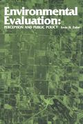Environmental Evaluation: Perception and Public Policy