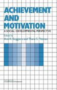 Achievement and Motivation: A Social-Developmental Perspective
