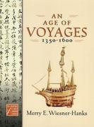 An Age of Voyages, 1350-1600