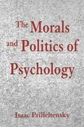 Morals and Pol of Psych: Psychological Discourse and the Status Quo