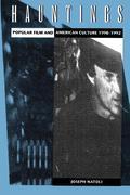 Hauntings: Popular Film and American Culture 1990-1992