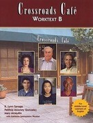 Crossroads Cafe, Worktext B: English Learning Program