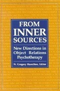 From Inner Sources: New Directions in Object Relations Psychotherapy
