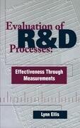 Evaluation of R&d Processes: Effectiveness Through Measurements
