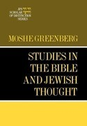 Studies in the Bible and Jewish Thought: A JPS Scholar of Distinction Book