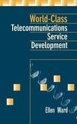World-Class Telecommunications Service Development