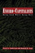 Enviro-Capitalists: Doing Good While Doing Well