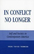 In Conflict No Longer: Self and Society in Contemporary America