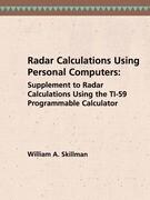 Radar Calculations Using Personal Computers: Supplement to Radar Calculations Using the Ti-59 Programmable Calculator