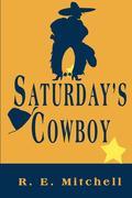 Saturday's Cowboy
