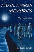 Music Makes Memories: The Pilgrimage
