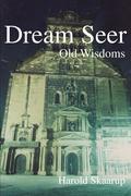 Dream Seer: Old Wisdoms