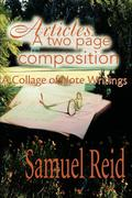 Articles: A Two Page Composition: A Collage of Note Writings