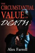 The Circumstantial Value of Death