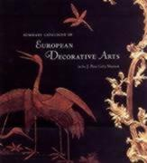 Summary Catalogue of Decorative Arts in the J. Paul Getty Museum
