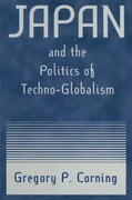 Japan and the Politics of Techno-Globalism