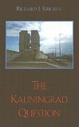 The Kaliningrad Question