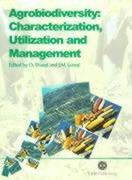 Agrobiodiversity: Characterization, Utilization and Management