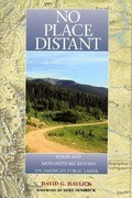 No Place Distant: Roads and Motorized Recreation on America's Public Lands