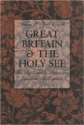 Great Britain and the Holy See: The Diplomatic Relations Question, 1846-1852