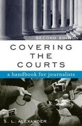 Covering the Courts: A Handbook for Journalists