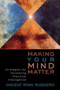 Making Your Mind Matter: Strategies for Increasing Practical Intelligence