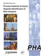 Guidelines for Process Hazards Analysis (Pha, Hazop), Hazards Identification, and Risk Analysis