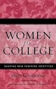 Women in College: Shaping New Feminine Identities