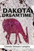 Dakota Dreamtime
