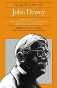 The Later Works of John Dewey, Volume 11, 1925 - 1953: 1925-1937, Essays and Liberalism and Social Action