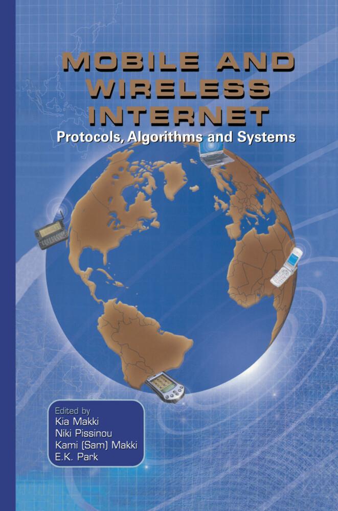 Mobile and Wireless Internet als Buch von