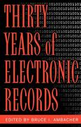 Thirty Years of Electronic Records