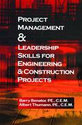 Project Management &leadership Skills for Engineering & Construction Projects