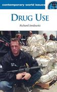 Drug Use: A Reference Handbook