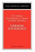 German Sociology: T.W. Adorno, M. Horkheimer, G. Simmel, M. Weber, and Others
