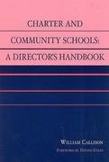 Charter and Community Schools: A Director's Handbook