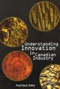 Understanding Innovation in Canadian Industry
