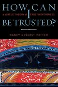 How Can I Be Trusted?: A Virtue Theory of Trustworthiness