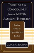 Transitions in Consciousness from an African American Perspective