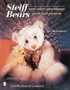 Steiff Bears & Other Playthings