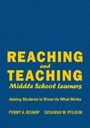 Reaching and Teaching Middle School Learners: Asking Students to Show Us What Works