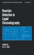 Reaction Detection in Liquid Chromatography