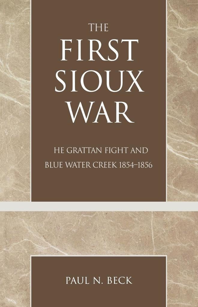 The First Sioux War als Taschenbuch
