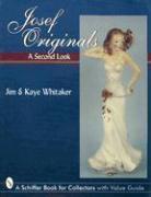 Josef Originals: A Second Look