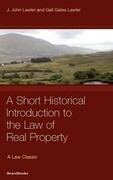Law of Real Property: A Short Historical Introduction to the Law of Real Property