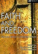 Faith and Freedom: Christian Ethics in a Pluralist Culture