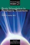 Brain Stimulation in Psychiatric Treatment