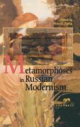 Metamorphosis in Russian Modernism