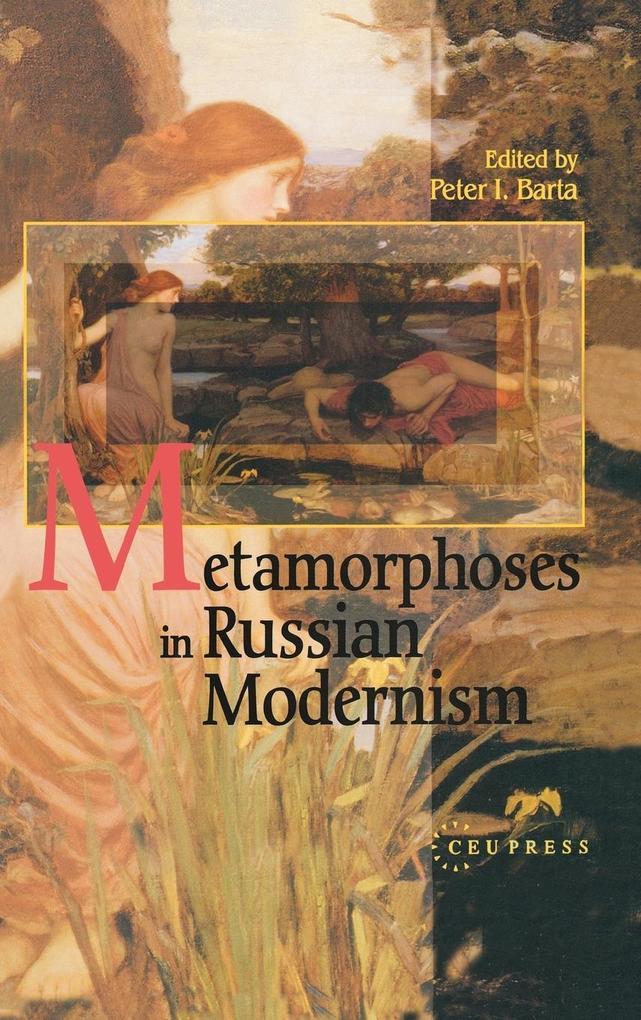 Metamorphosis in Russian Modernism als Buch von
