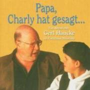 Papa, Charly hat gesagt. 2 CDs